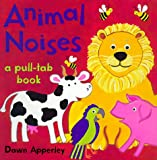 Animal Noises: A Pull-Tab Book (0316049123) by Apperley, Dawn