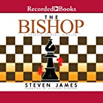 The Bishop (       UNABRIDGED) by Steven James Narrated by Richard Ferrone