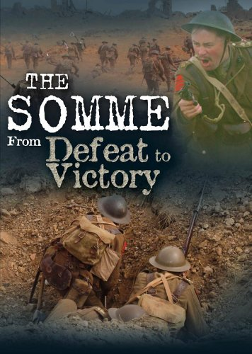 The Somme - From Defeat to Victory [DVD] [2006]