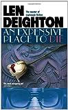 An Expensive Place to Die. Len Deighton (0007458347) by Deighton, Len
