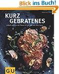 Kurzgebratenes: Schnell & zart aus Pf...