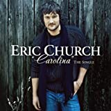 Carolina ~ Eric Church