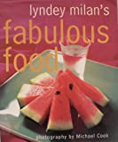 Lyndey Milans Fabulous Food (1864365129) by Milan, Lyndey
