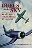 Image of Duels in the Sky: World War II Naval Aircraft in Combat