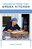 img - for Secrets from the Greek Kitchen: Cooking, Skill, and Everyday Life on an Aegean Island (California Studies in Food and Culture) book / textbook / text book