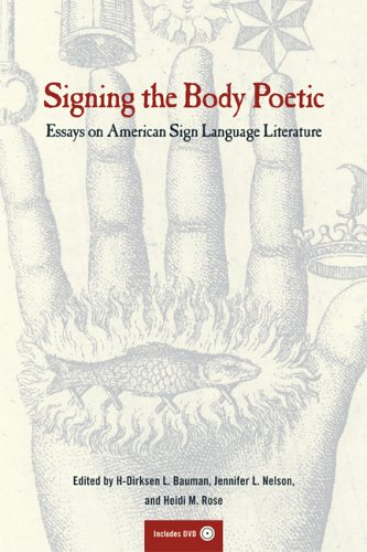 Signing the Body Poetic: Essays on American Sign Language...