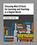 Choosing Web 2.0 Tools for Learning a...