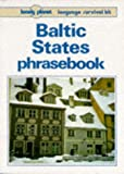 Baltic States Phrasebook (Lonely Planet Language Survival Kits)