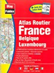 Atlas routiers : France - Belgique -...