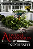 Adverse Possession (Savannah Martin Mysteries Book 11)