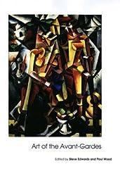 Art of the Avant-gardes (Open University Art of the Twentieth Century)