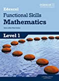 Edexcel Functional Skills Mathematics Level 1 Student Book: Level 1