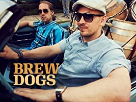 Brew Dogs Season 1 [HD]