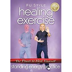 Healing Exercise: Standing Energy Practice