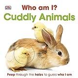 Dk Who Am I? Cuddly Animals