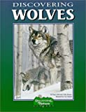 Discovering Wolves: A Nature Activity Book (Discovering Nature)