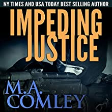 Impeding Justice: Justice Series, Book 2 Audiobook by M A Comley Narrated by Anna Parker-Naples