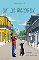 Saint Louis Armstrong Beach by Woods, Brenda published by Nancy Paulsen Books (2011) [Hardcover]