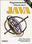 Programmation r�seau avec Java, 2e �d...