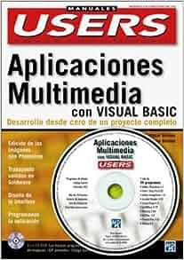 Creacion de Aplicaciones Multimedia con MS Visual Basic con CD-ROM