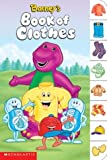 Barney's Book Of Clothes (0439639816) by Parent, Nancy