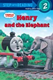 Wilbert Vere Awdry Thomas and Friends: Henry and the Elephant (Thomas & Friends)