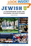 Jewish U: A Contemporary Guide for the Jewish College Student (Revised Edition)