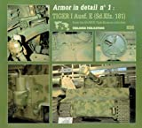 img - for Armor in Detail, No. 1: Tiger 1 Ausf. E (Sd.Kfz. 181) book / textbook / text book