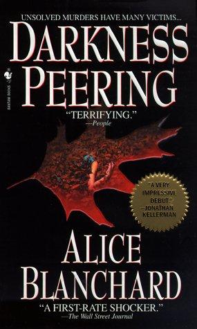 Darkness Peering, Alice Blanchard