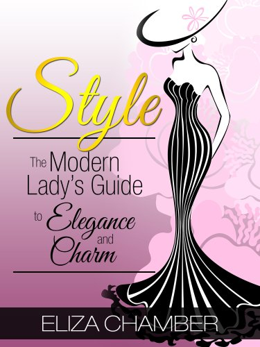 style-the-modern-ladys-guide-to-elegance-and-charm