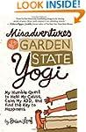 Misadventures of a Garden State Yogi:...