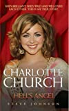 : Charlotte Church: Hell's Angel