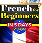 French for Beginners: The COMPLETE Cr...