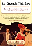 La Grande Therese: The Greatest Scandal of the Century (0060955929) by Spurling, Hilary