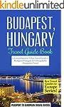 Budapest Travel Guide: Budapest, Hung...