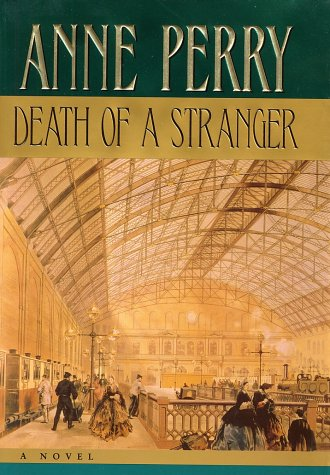 Death of a Stranger, Anne Perry