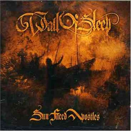 Wall Of Sleep-Sun Faced Apostles-CD-FLAC-2005-mwnd