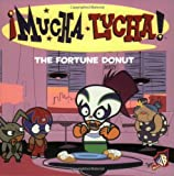 Mucha Lucha!: The Fortune Donut (0060548614) by Hapka, Catherine