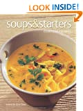 Soups & Starters: Essential Recipes