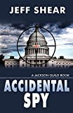 img - for Accidental Spy: A Jackson Guild Book book / textbook / text book