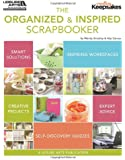 The Organized and Inspired Scrapbooker (Leisure Arts #5280)