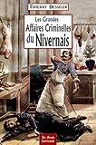 """Afficher """"Les grandes affaires criminelles du Nivernais"""""""