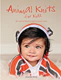 img - for Animal Knits for Kids: 30 Cute Knitted Projects They'll Love book / textbook / text book