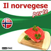 Il norvegese per te (       UNABRIDGED) by div. Narrated by div.