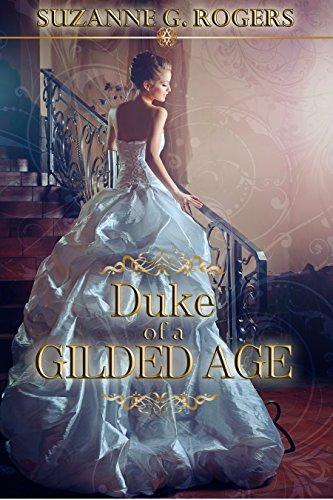 Duke of a Gilded Age PDF