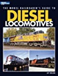 The Model Railroader's Guide to Diese...