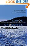 Canoe Crossings: Understanding the Cr...