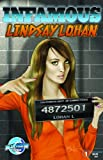 Infamous: Lindsay Lohan