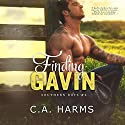 Finding Gavin (       UNABRIDGED) by C. A. Harms Narrated by Em Eldridge