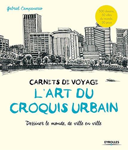 lart-du-croquis-urbain-carnets-de-voyage-dessiner-le-monde-de-ville-en-ville
